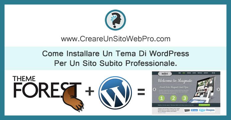 Come Installare Un Tema Di WordPress Per Un Sito Subito Professionale