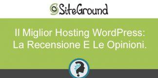 coupon-siteground-il-miglior-hosting-wordpress-recensione-e-opinioni
