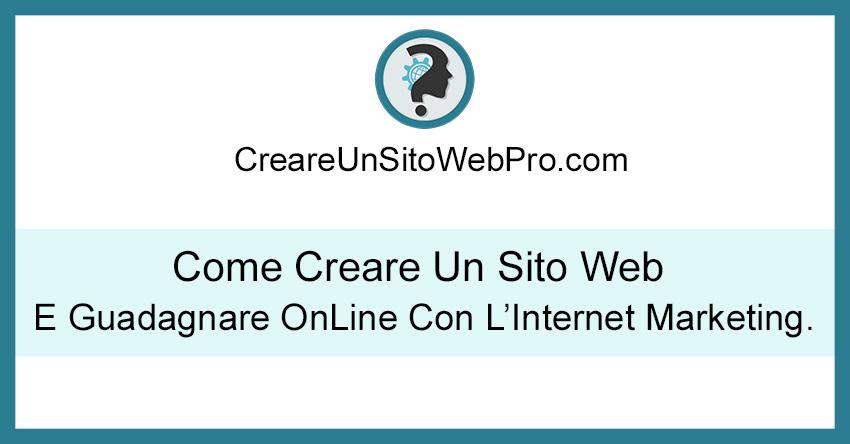 come creare un sito web e guadagnare online internet marketing